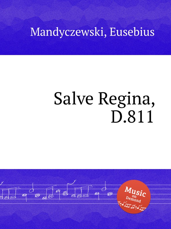 E. Mandyczewski Salve Regina, D.811 e mandyczewski salve regina d 223
