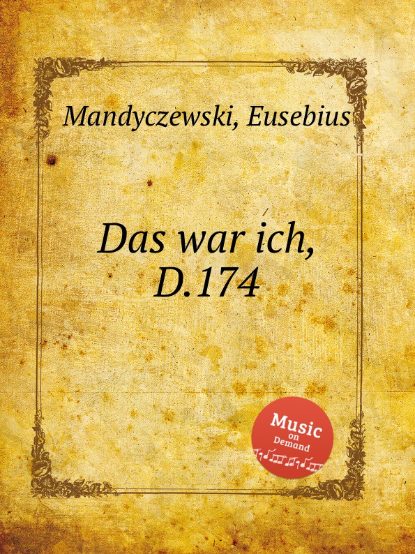 лучшая цена E. Mandyczewski Das war ich, D.174