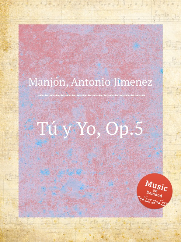 A.J. Manjón Tu y Yo, Op.5 a j manjón tu y yo op 5