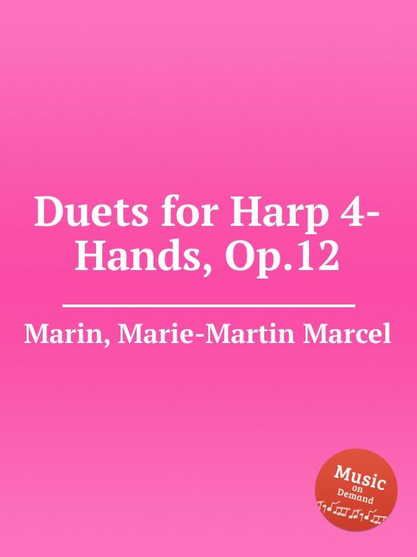 M.M. Marin Duets for Harp 4-Hands, Op.12 the grass harp