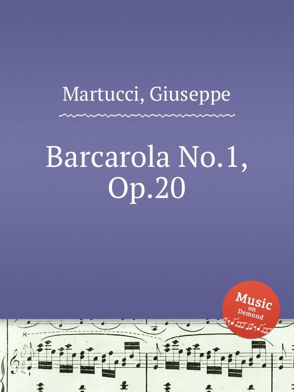 цена G. Martucci Barcarola No.1, Op.20 в интернет-магазинах