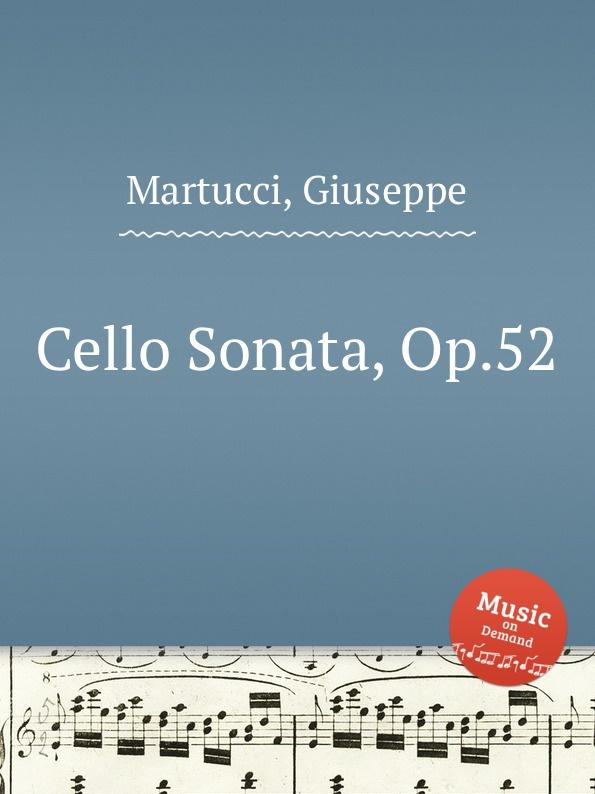 G. Martucci Cello Sonata, Op.52 g martucci piano quintet op 45