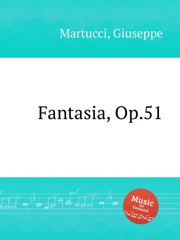 цена G. Martucci Fantasia, Op.51 в интернет-магазинах