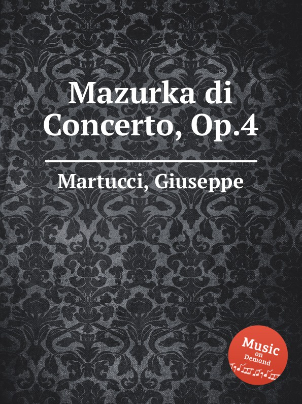 G. Martucci Mazurka di Concerto, Op.4 g martucci tempo di mazurka op 11