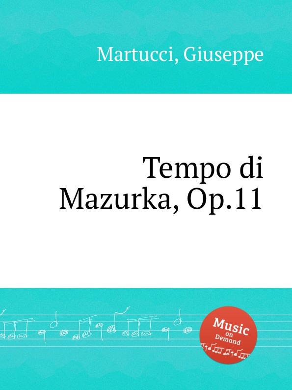 G. Martucci Tempo di Mazurka, Op.11 g martucci tempo di mazurka op 11