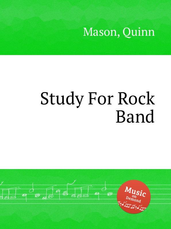 Q. Mason Study For Rock Band q mason heaven