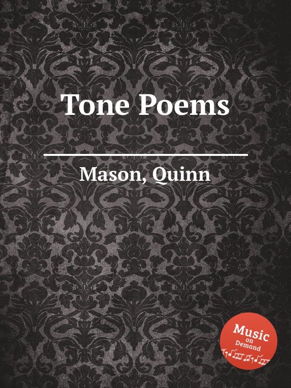 Q. Mason Tone Poems q mason heaven