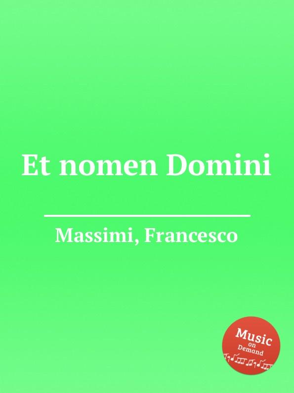 F. Massimi Et nomen Domini ernesto forlini massimi i massimi di amatrice