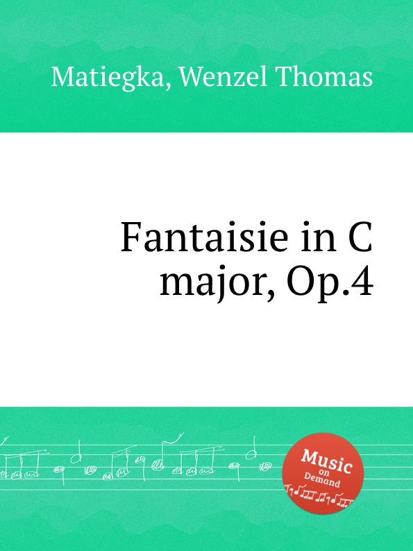 W.T. Matiegka Fantaisie in C major, Op.4 w t matiegka fantaisie in c major op 4