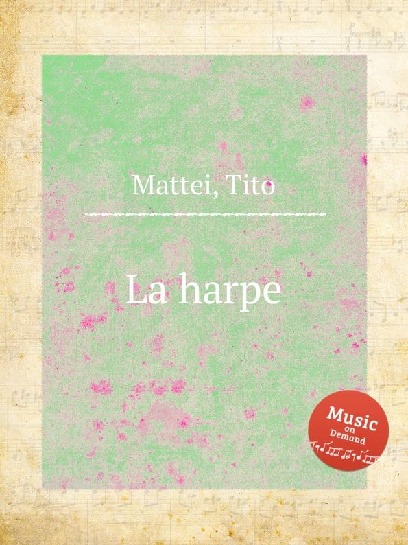 T. Mattei La harpe
