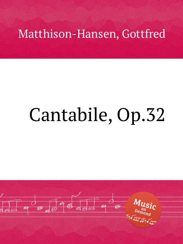 лучшая цена G. Matthison-Hansen Cantabile, Op.32