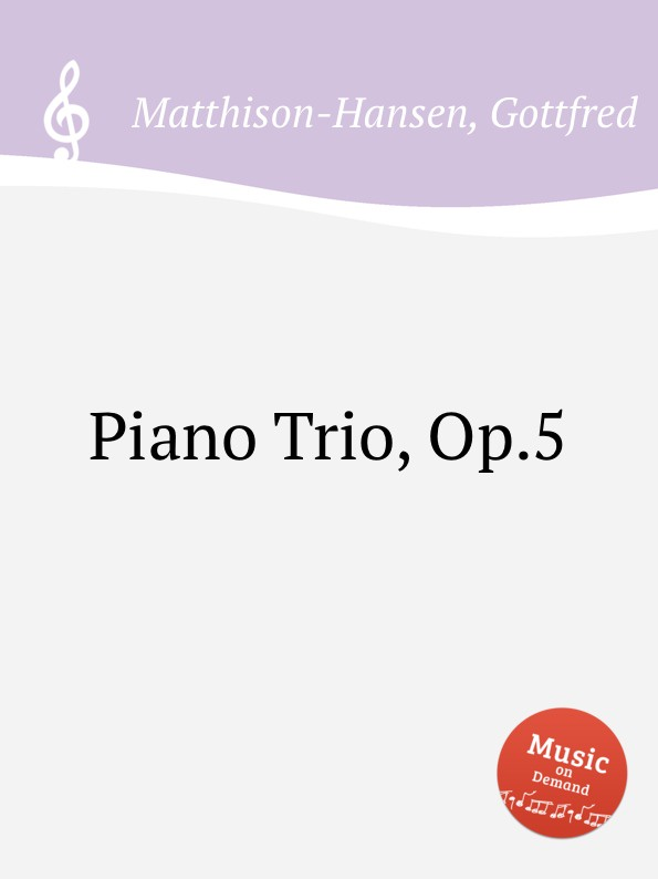 лучшая цена G. Matthison-Hansen Piano Trio, Op.5