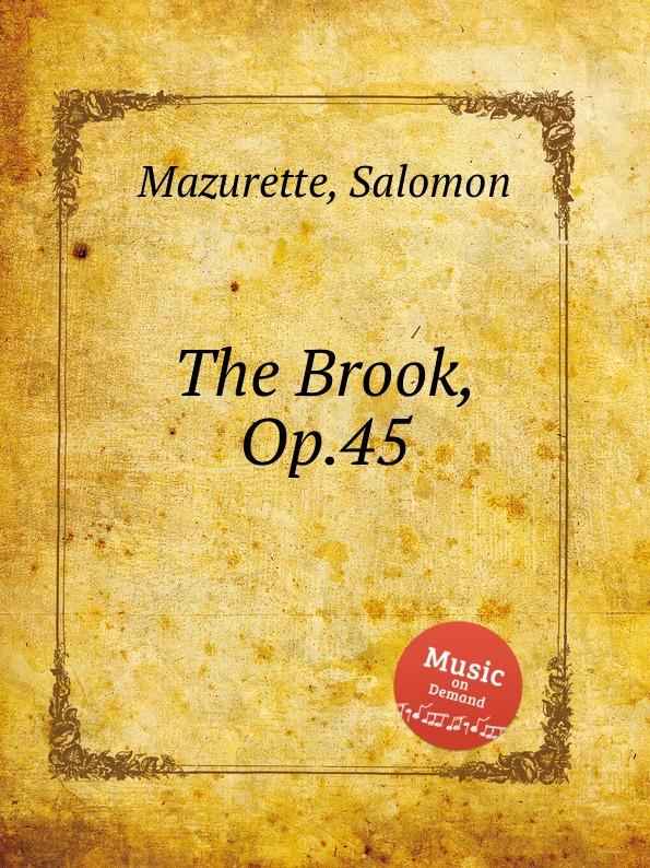 S. Mazurette The Brook, Op.45 s mazurette the brook op 45