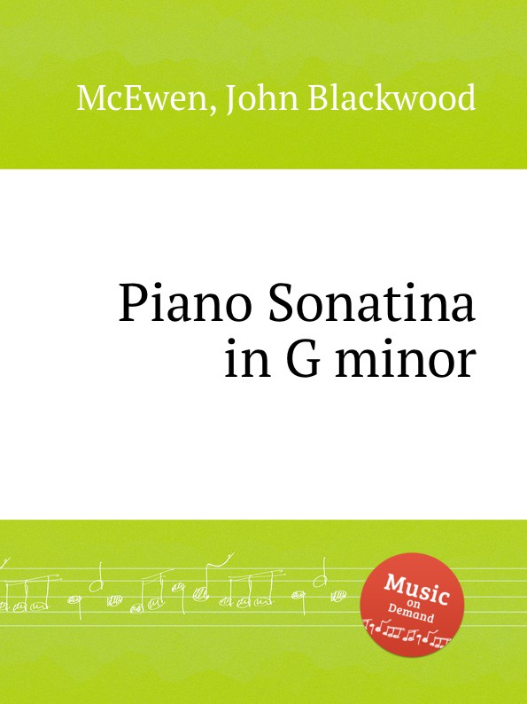 J.B. McEwen Piano Sonatina in G minor