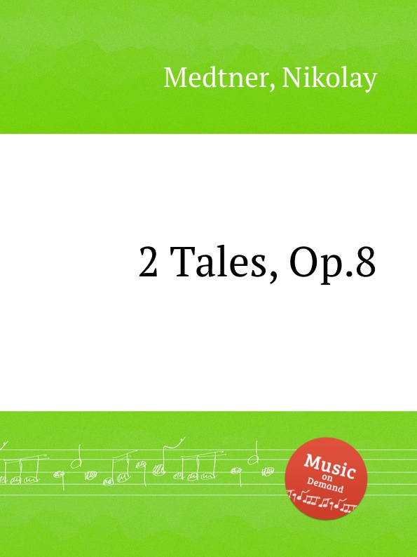 N. Medtner 2 Tales, Op.8