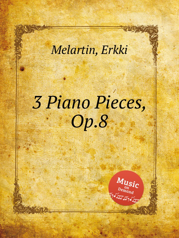 лучшая цена E. Melartin 3 Piano Pieces, Op.8