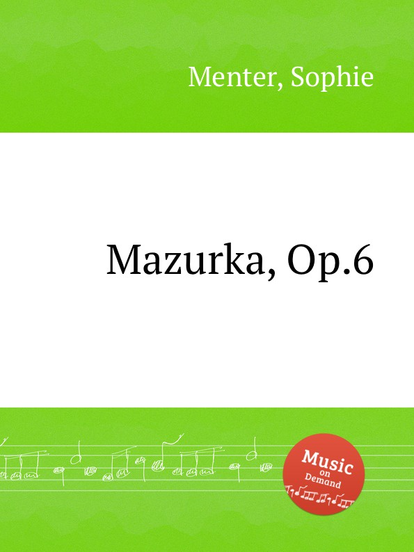 S. Menter Mazurka, Op.6 s menter hungarian gypsy melodies