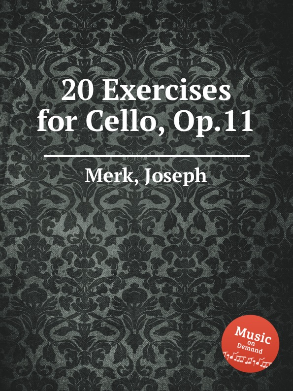 J. Merk 20 Exercises for Cello, Op.11 f neruda gavotte for cello op 54