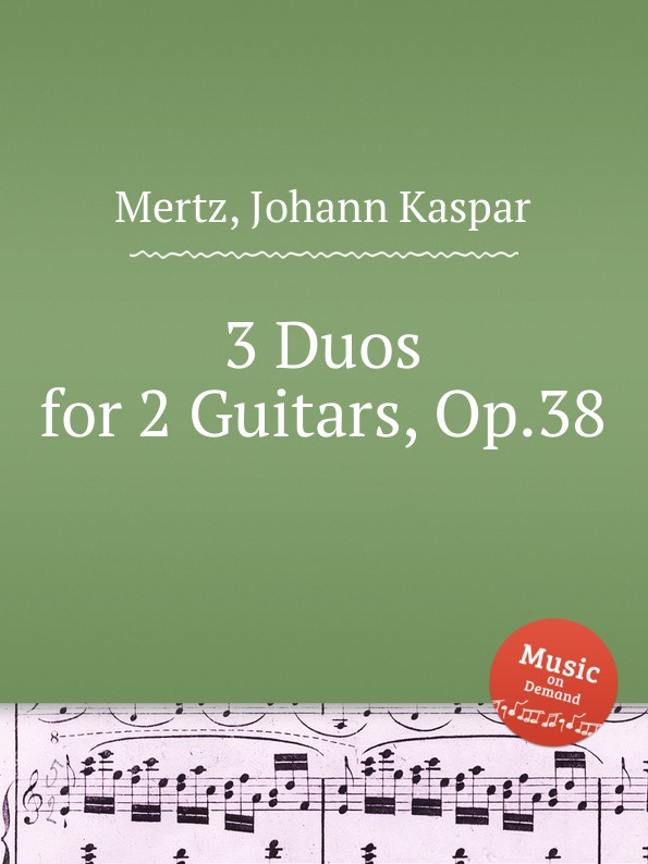 J.K. Mertz 3 Duos for 2 Guitars, Op.38 j k mertz 3 nocturnes op 4