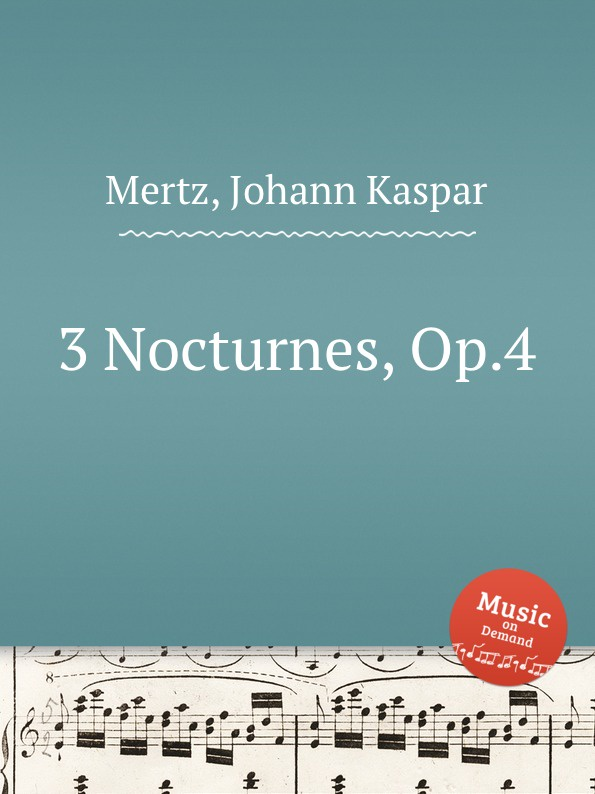 J.K. Mertz 3 Nocturnes, Op.4 j k mertz 3 nocturnes op 4