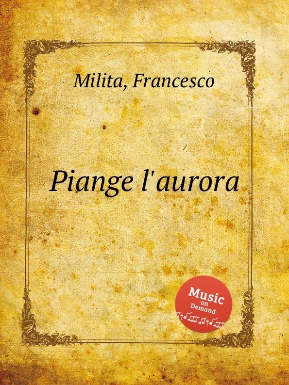 F. Milita Piange l.aurora цена и фото