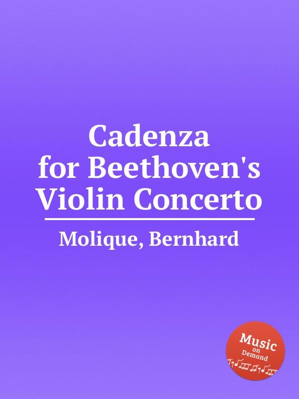 лучшая цена B. Molique Cadenza for Beethoven.s Violin Concerto