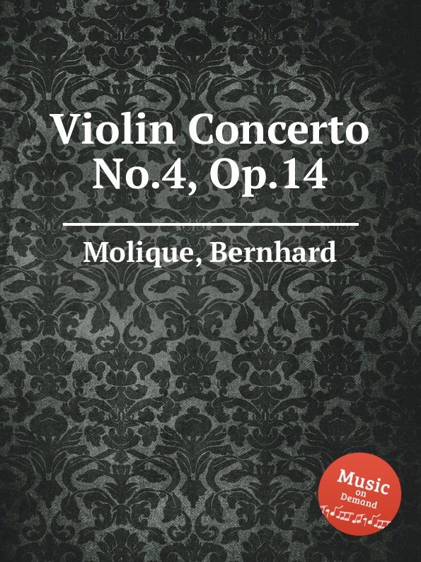 лучшая цена B. Molique Violin Concerto No.4, Op.14