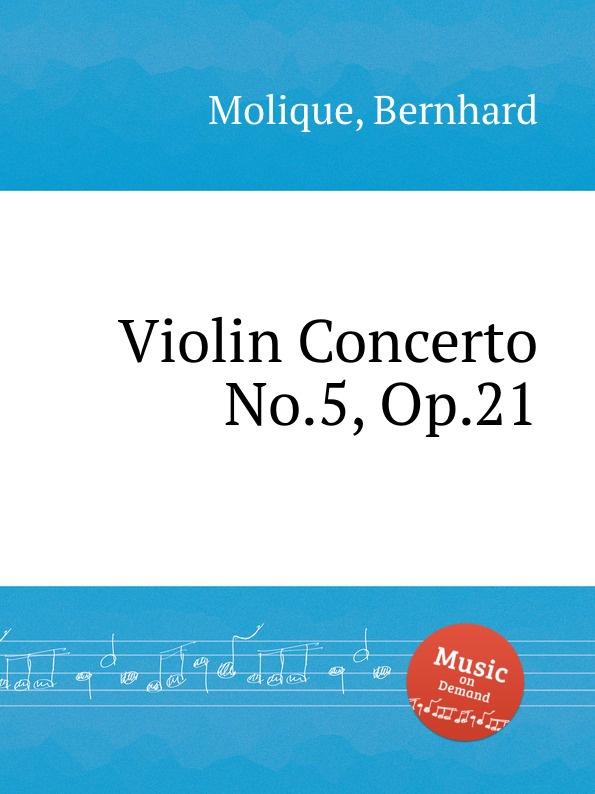 лучшая цена B. Molique Violin Concerto No.5, Op.21