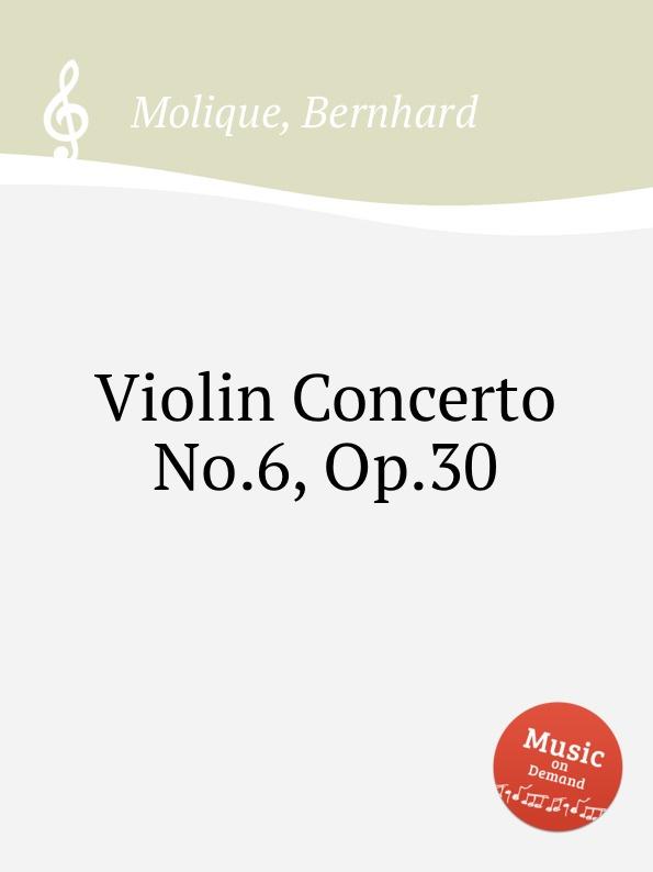 цена B. Molique Violin Concerto No.6, Op.30 в интернет-магазинах