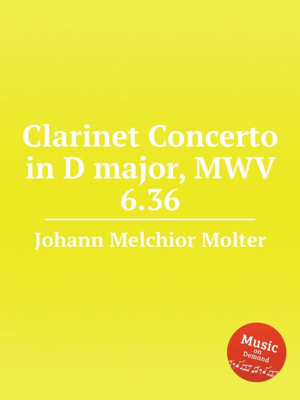 цена J. M. Molter Clarinet Concerto in D major, MWV 6.36 в интернет-магазинах