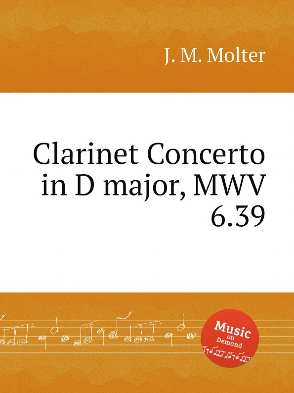 Фото - J. M. Molter Clarinet Concerto in D major, MWV 6.39 mr clarinet