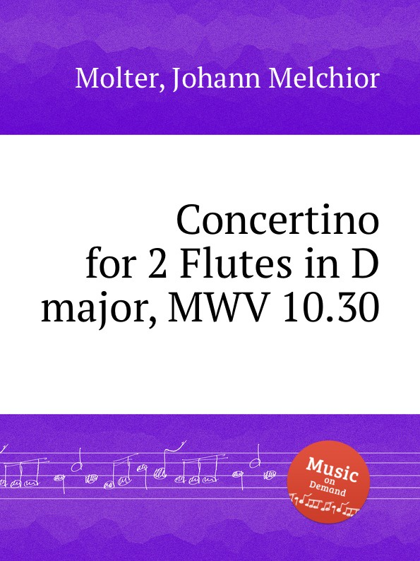 J. M. Molter Concertino for 2 Flutes in D major, MWV 10.30 j m molter concerto for 2 trumpets in d major mwv 6 29