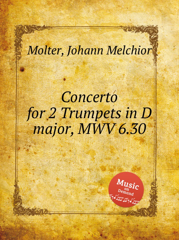 J. M. Molter Concerto for 2 Trumpets in D major, MWV 6.30 j m molter concerto for 2 trumpets in d major mwv 6 29