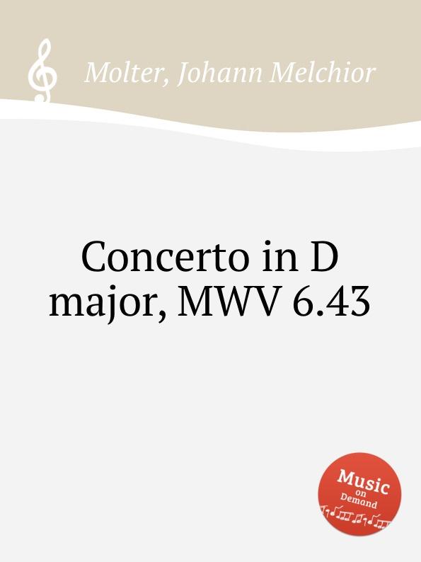 цена J. M. Molter Concerto in D major, MWV 6.43 в интернет-магазинах