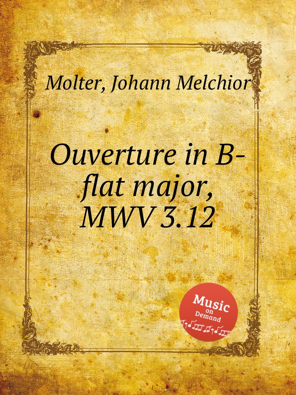 J. M. Molter Ouverture in B-flat major, MWV 3.12 b galuppi ouverture in f major