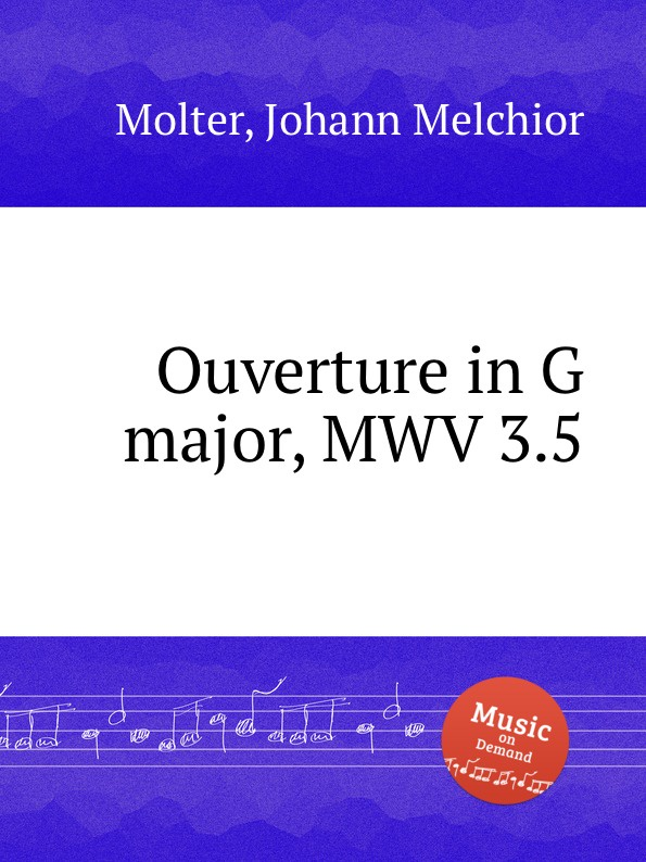 J. M. Molter Ouverture in G major, MWV 3.5