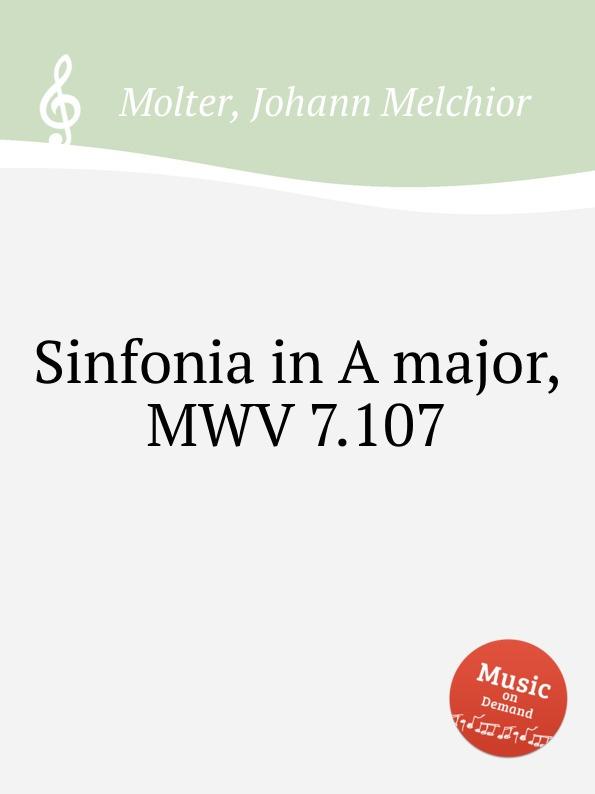 цена J. M. Molter Sinfonia in A major, MWV 7.107 в интернет-магазинах