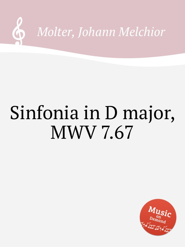 J. M. Molter Sinfonia in D major, MWV 7.67