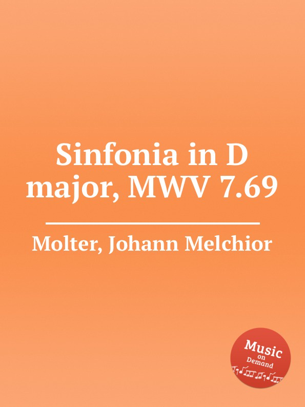 J. M. Molter Sinfonia in D major, MWV 7.69
