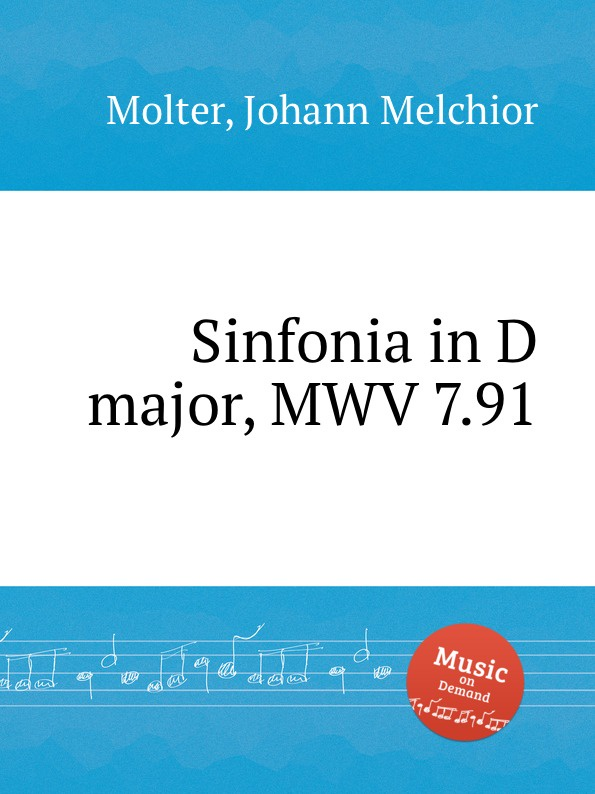 J. M. Molter Sinfonia in D major, MWV 7.91