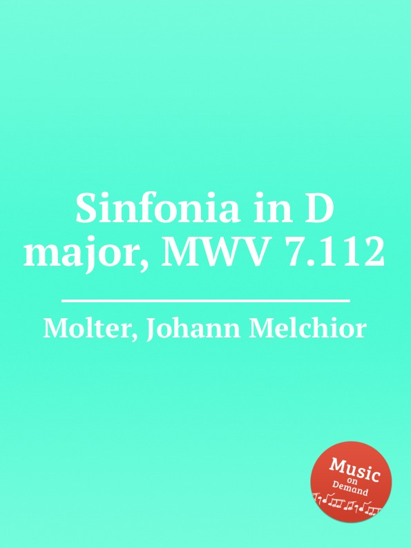 J. M. Molter Sinfonia in D major, MWV 7.112