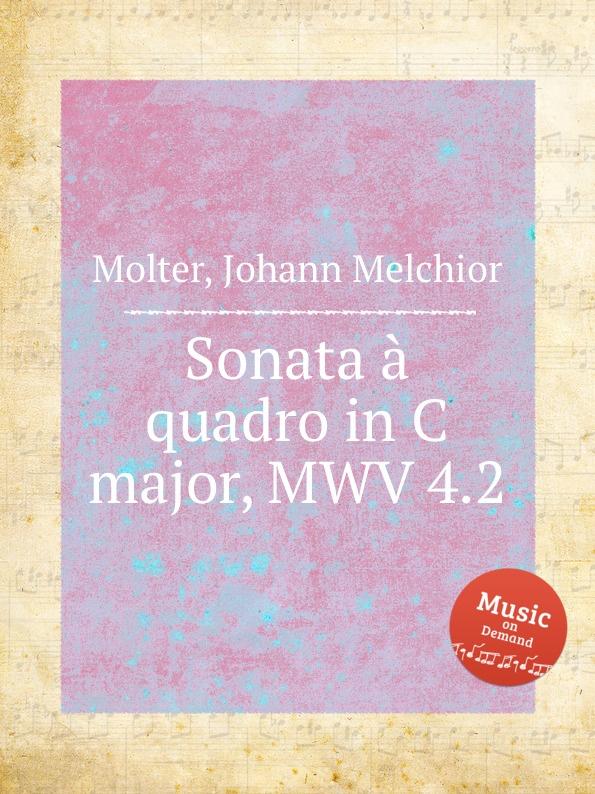 J. M. Molter Sonata a quadro in C major, MWV 4.2 j m molter sonata a quadro in a major mwv 9 3