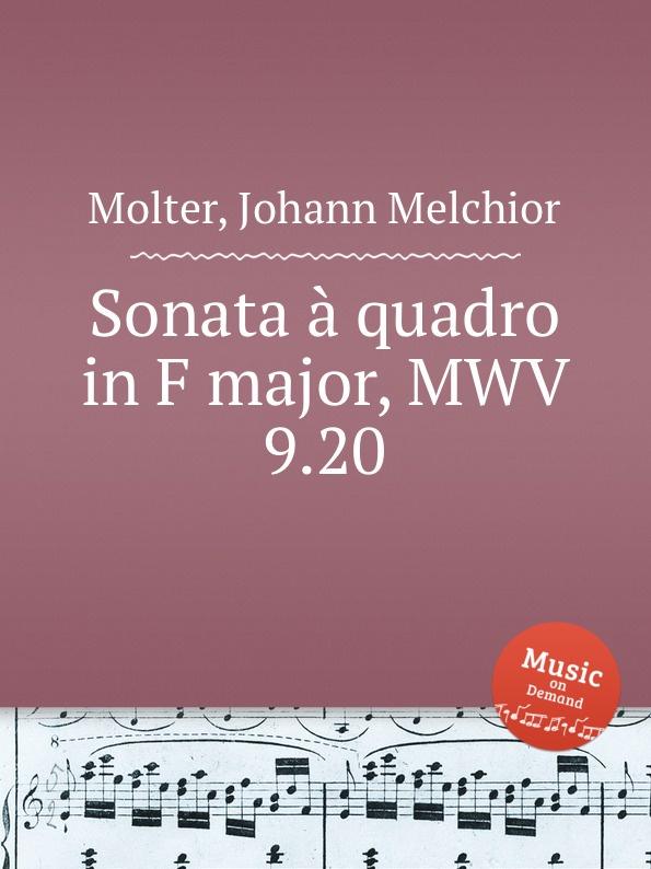 J. M. Molter Sonata a quadro in F major, MWV 9.20 j m molter sonata a quadro in a major mwv 9 3