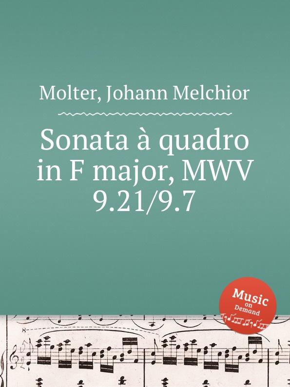 J. M. Molter Sonata a quadro in F major, MWV 9.21/9.7 j m molter sonata a quadro in a major mwv 9 3