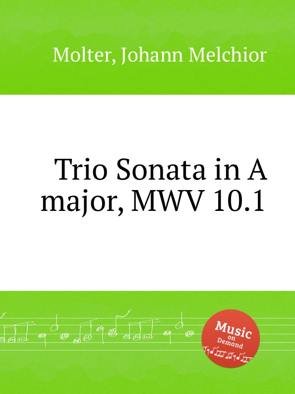 цена J. M. Molter Trio Sonata in A major, MWV 10.1 в интернет-магазинах