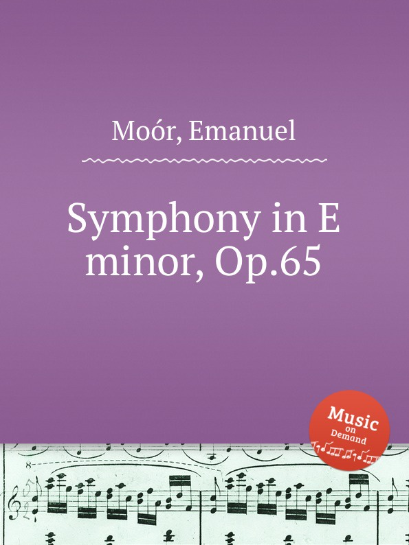 E. Moór Symphony in E minor, Op.65 e moór barcarole op 38