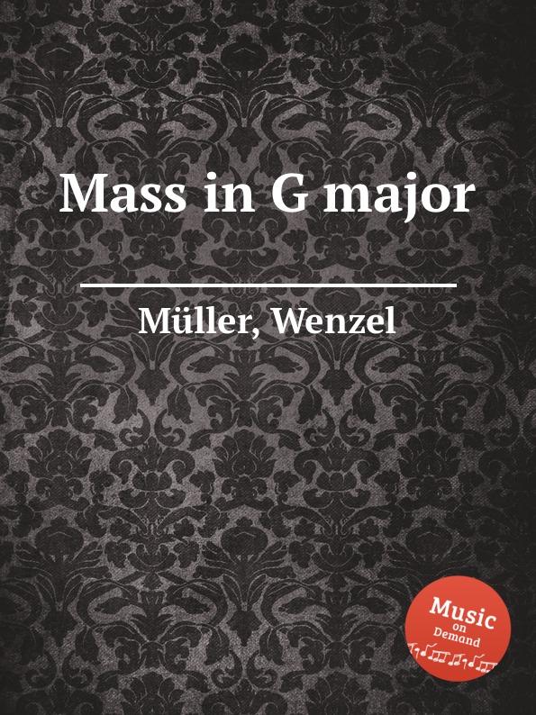 W. Müller Mass in G major w edmund jigg in g major