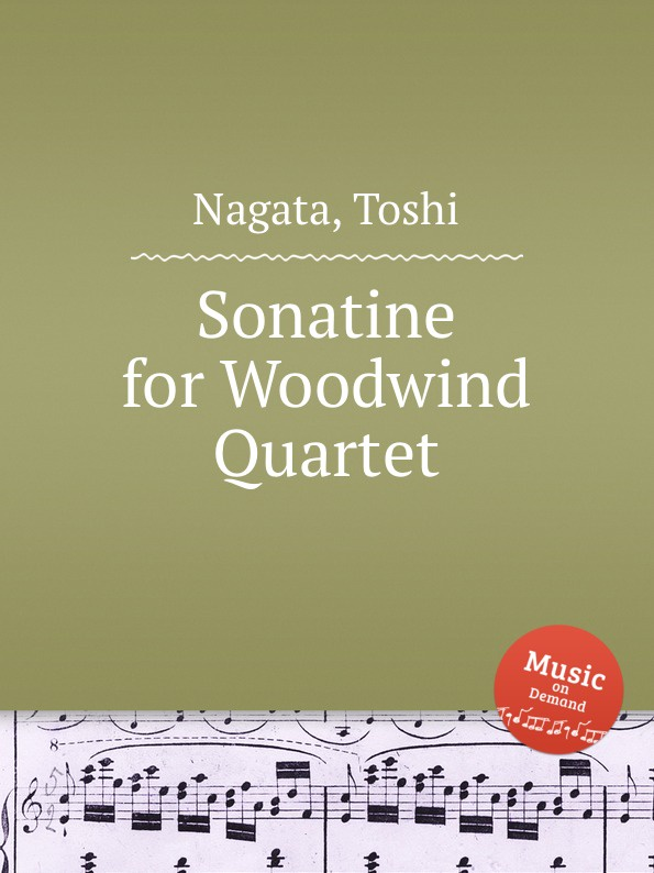 T. Nagata Sonatine for Woodwind Quartet l k neff suite for flute oboe clarinet bassoon and harpsichord