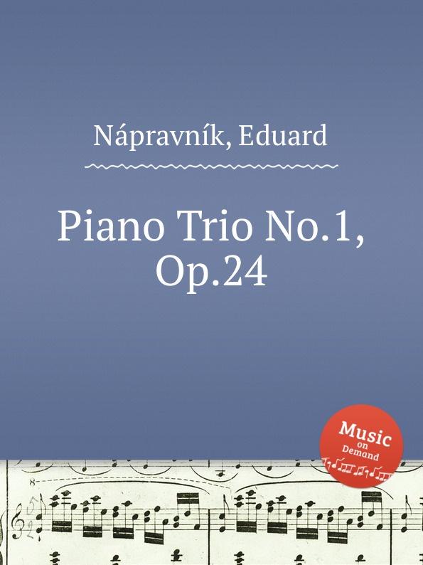 E. Nápravník Piano Trio No.1, Op.24 e nápravník suite de danses op 57