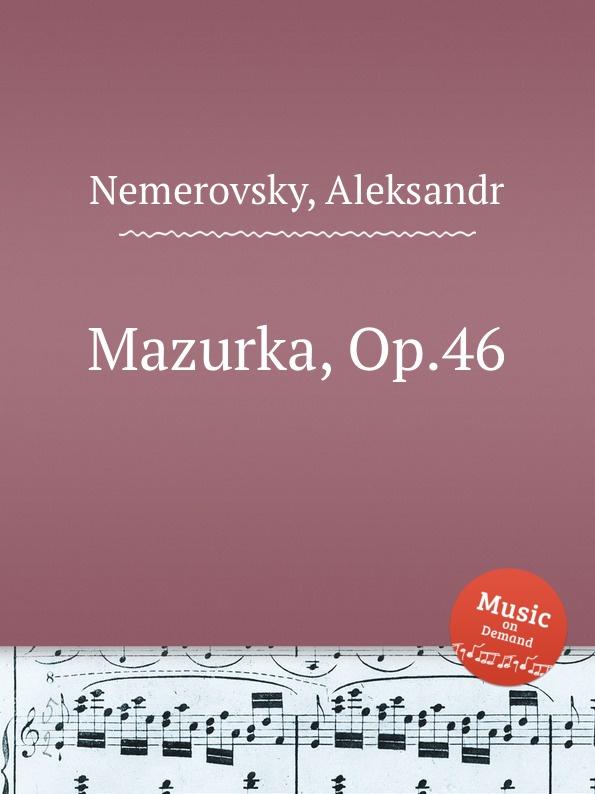 A. Nemerovsky Mazurka, Op.46 цена и фото